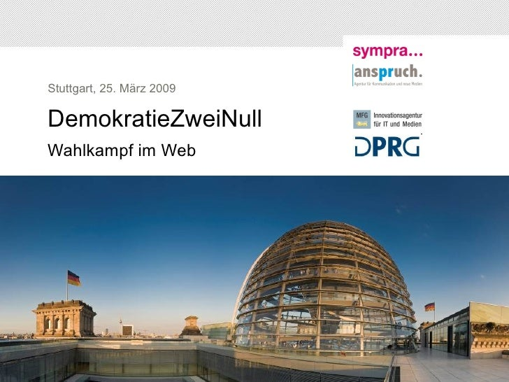 "Präsentationen ""DemokratieZweiNull - Wahlkampf im Web"" komplett"