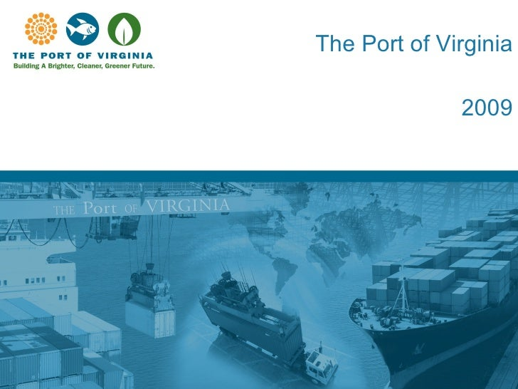 The Port of Virginia 2009