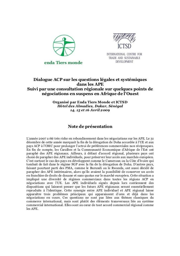 enda Tiers monde  Dialogue ACP sur les questions légales et systémiques                       dans les APESuivi par une co...
