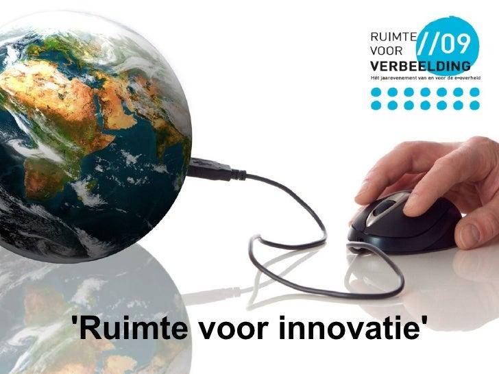 'Ruimte voor innovatie'