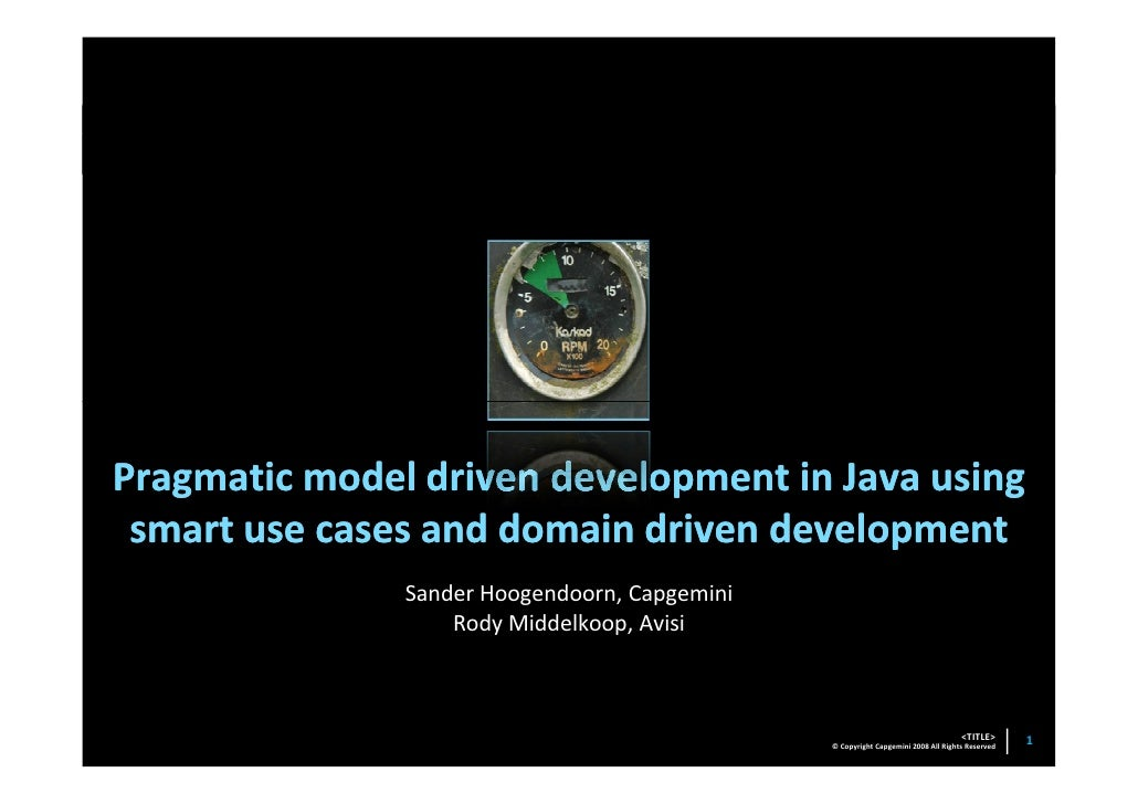 20090410   J Spring Pragmatic Model Driven Development In Java Using Smart