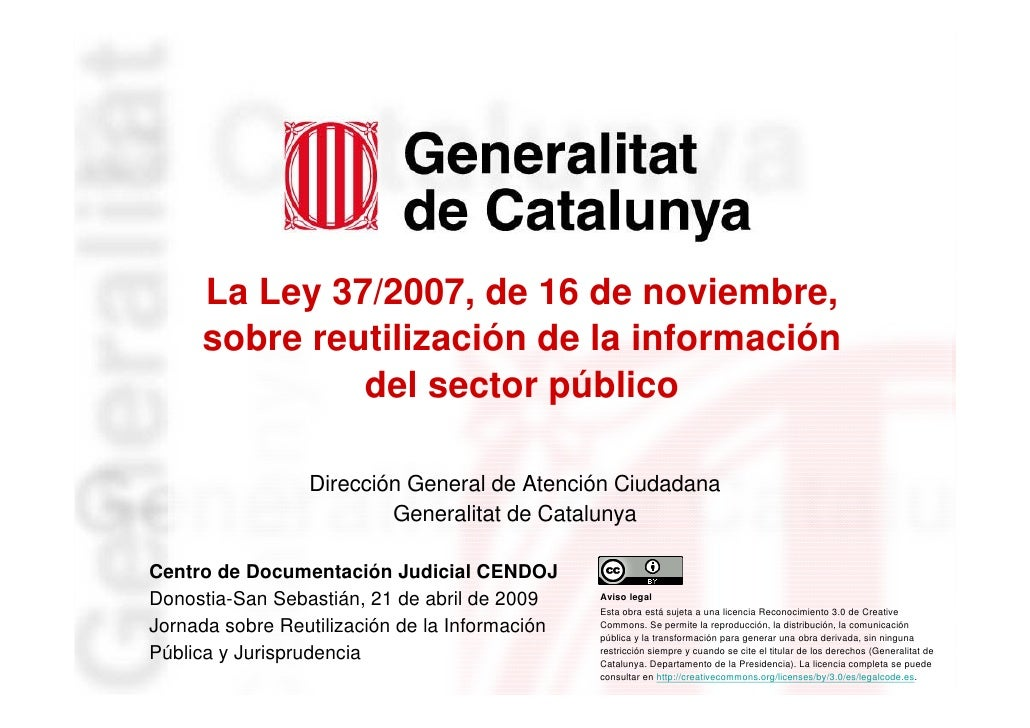 Ley 37/2007 sobre reutilización de información del sector público