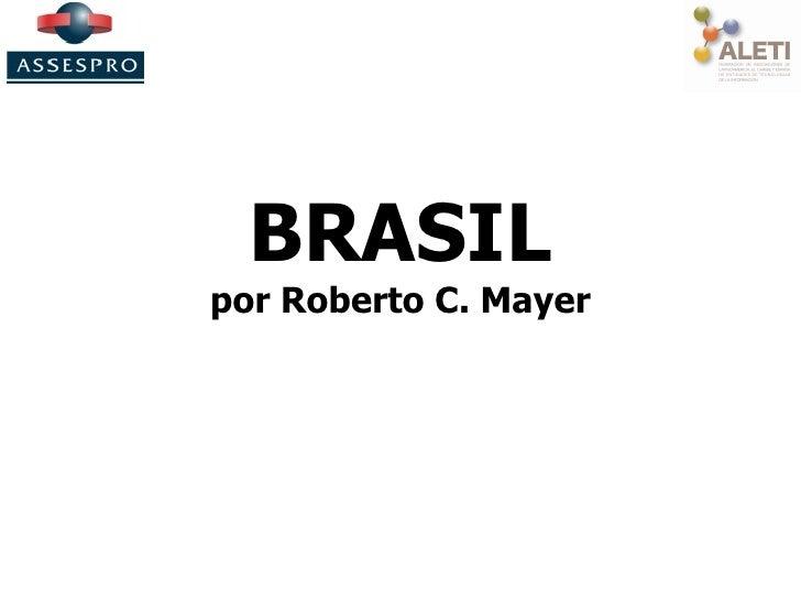 BRASIL por Roberto C. Mayer