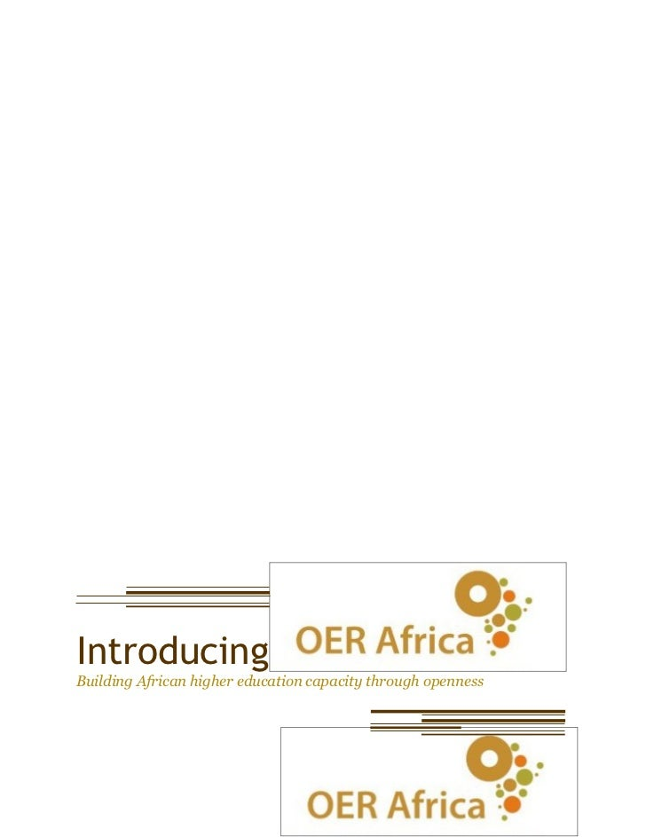 Introducing OER Africa: Building African Higher Education capacity through openness