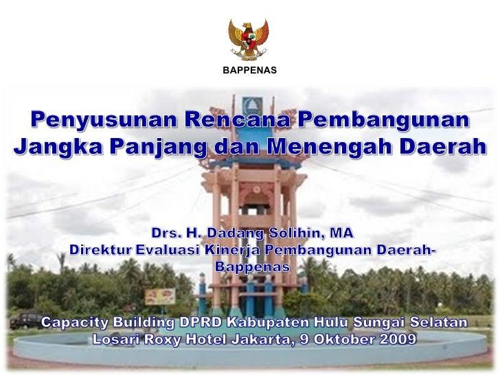 Penyusunan Rencana Pembangunan Jangka Panjang dan Menengah Daerah