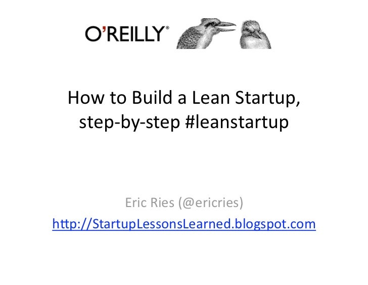 2009 05 01 How To Build A Lean Startup Step By Step