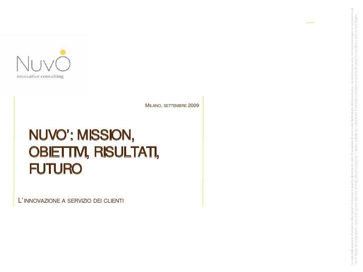 Nuvò: mission, obiettivi, esperienze, progetti <br />L'innovazione al servizio dei clienti<br />marzo 2010<br />