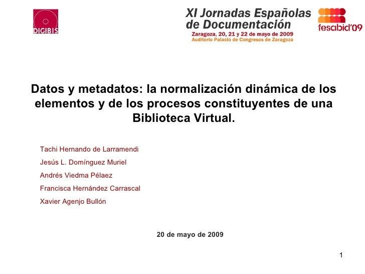 Datos y metadatos: la normalización dinámica... de una Biblioteca Virtual, de Tachi Larramendi y otros