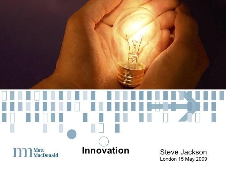 Innovation Steve Jackson London 15 May 2009