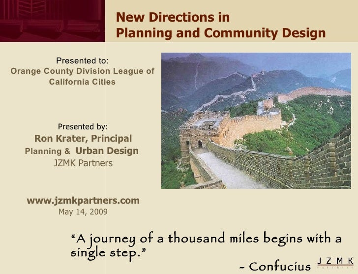 New Directions in  Planning and Community Design Presented by: Ron Krater, Principal Planning   &   Urban Design  JZMK Par...