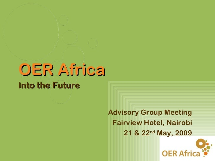 Advisory Group Meeting Fairview Hotel, Nairobi 21 & 22nd May, 2009