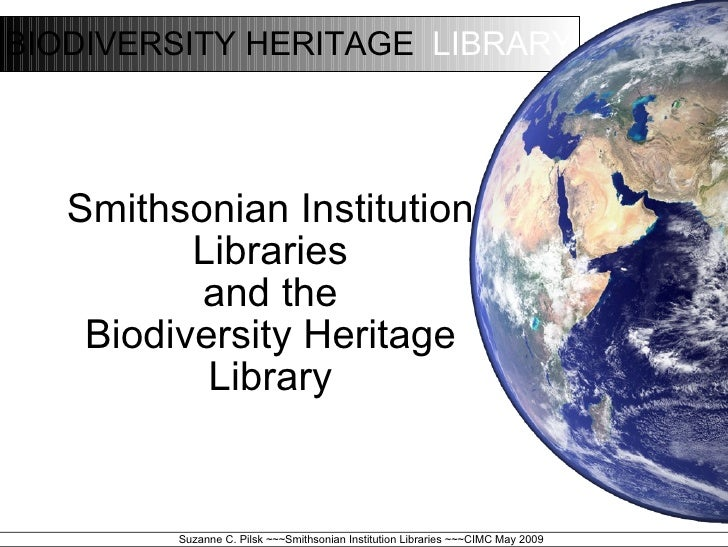 <ul><ul><li>Smithsonian Institution </li></ul></ul><ul><ul><li>Libraries </li></ul></ul><ul><ul><li>and the </li></ul></ul...