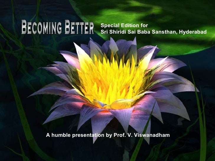 Special Edition for                                    Sri Shiridi Sai Baba Sansthan, Hyderabad                    A humbl...