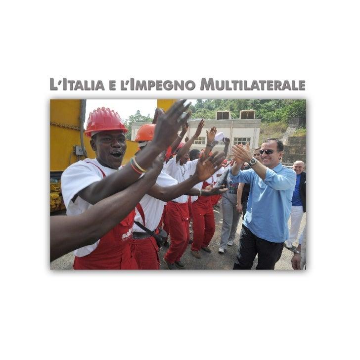 Ministero degli Affari Esteri                L'ITALIA E L'IMPEGNO MULTILATERALE