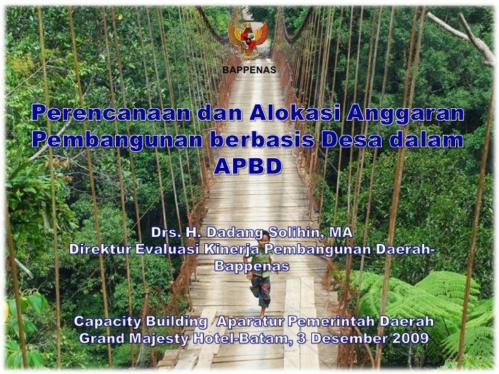Perencanaan dan Alokasi Anggaran Pembangunan berbasis Desa dalam APBD