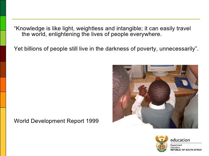 """<ul><li>"""" Knowledge is like light, weightless and intangible; it can easily travel the world, enlightening the lives of pe..."""