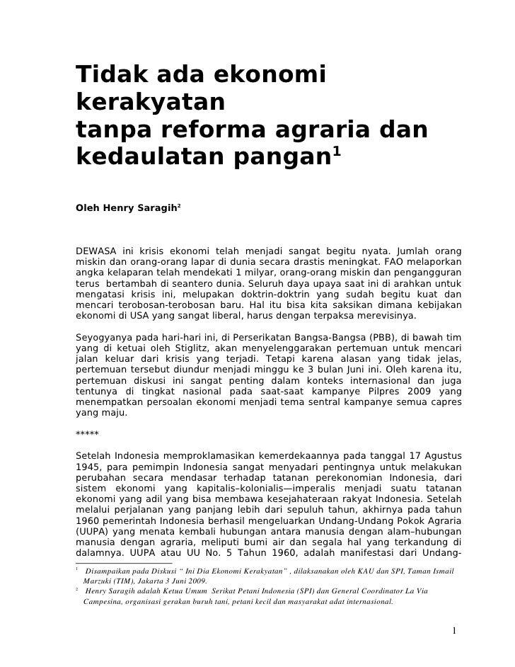 Tidak ada ekonomi kerakyatan tanpa reforma agraria dan kedaulatan pangan1 Oleh Henry Saragih2    DEWASA ini krisis ekonomi...