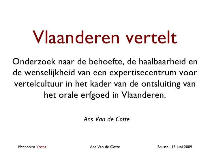 Vlaanderen vertelt Onderzoek naar de behoefte, de haalbaarheid en de wenselijkheid van een expertisecentrum voor vertelcul...