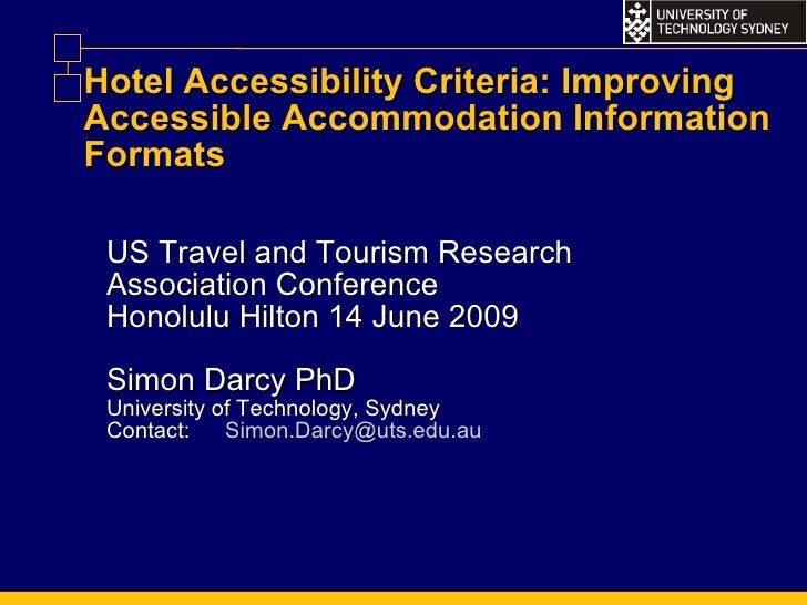 Hotel Accessibility Criteria: Improving Accessible Accommodation Information Formats US Travel and Tourism Research Associ...