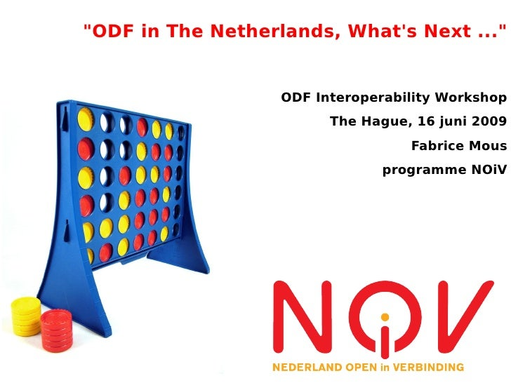 """""""ODF in The Netherlands, What's Next ..."""""""