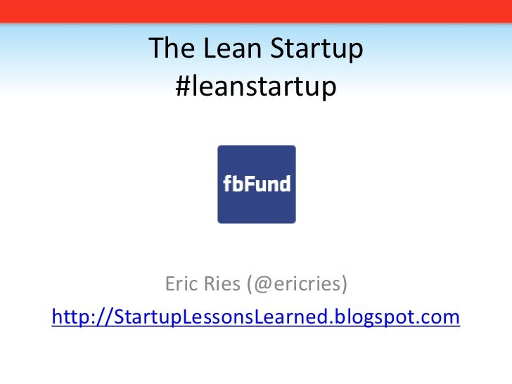 The Lean Startup fbFund Edition