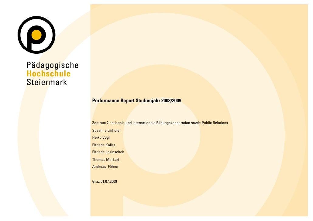 Performance Report Studienjahr 2008/2009    Zentrum 2 nationale und internationale Bildungskooperation sowie Public Relati...