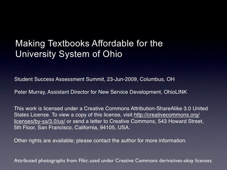 Making Textbooks Affordable for the University System of Ohio  Student Success Assessment Summit, 23-Jun-2009, Columbus, O...