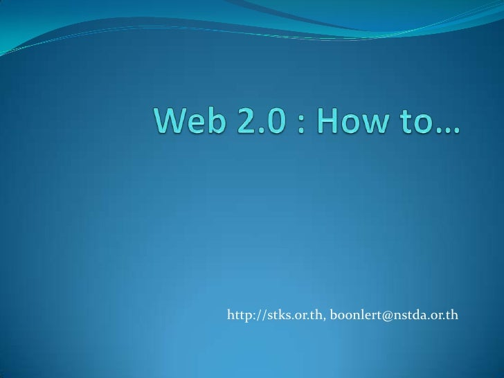 Web 2.0 ... How to