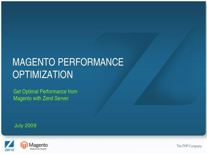 Optimizing Magento Performance with Zend Server
