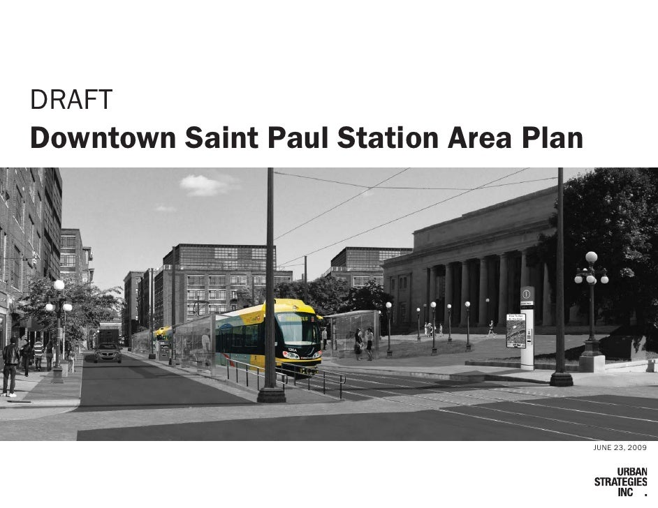 DRAFT Downtown Saint Paul Station Area Plan