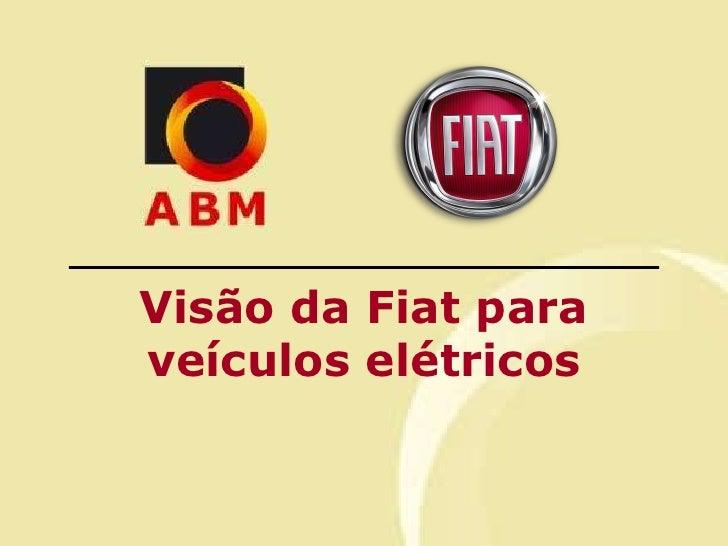 Visão da Fiat para veículos elétricos