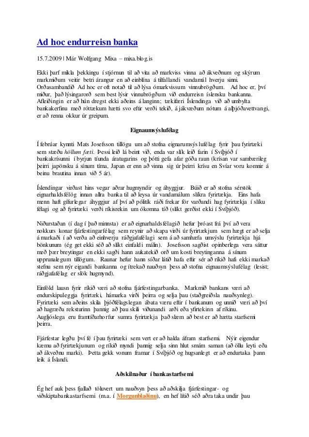 Ad hoc endurreisn banka 15.7.2009   Már Wolfgang Mixa – mixa.blog.is Ekki þarf mikla þekkingu í stjórnun til að vita að ma...