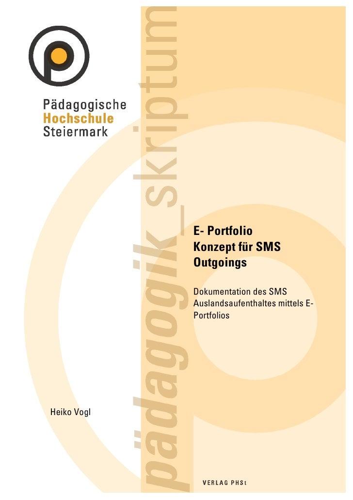E- Portfolio              Konzept für SMS              Outgoings               Dokumentation des SMS              Auslands...