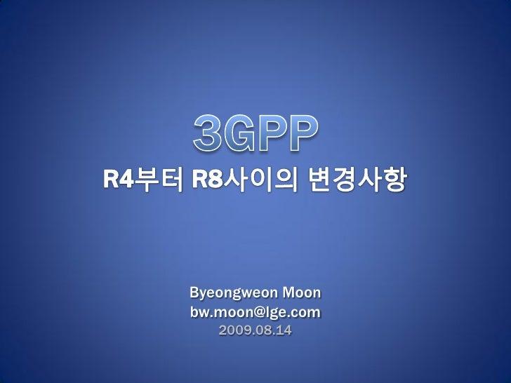 Byeongweon Moonbw.moon@lge.com   2009.08.14