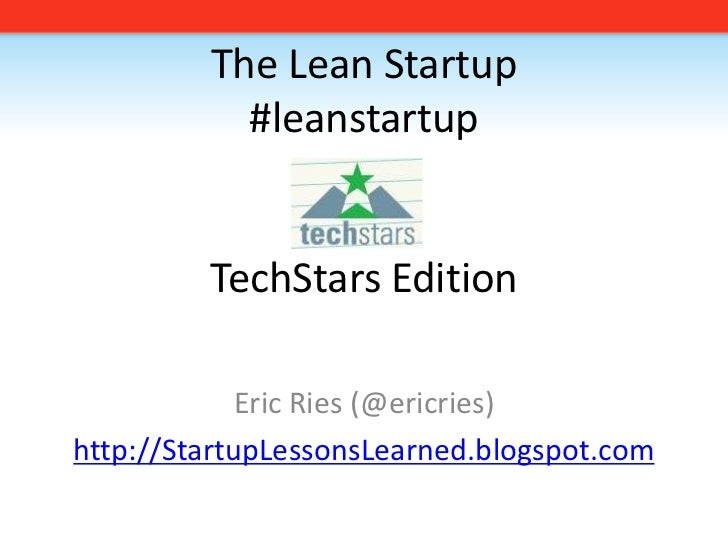 2009 08 19 The Lean Startup TechStars Edition
