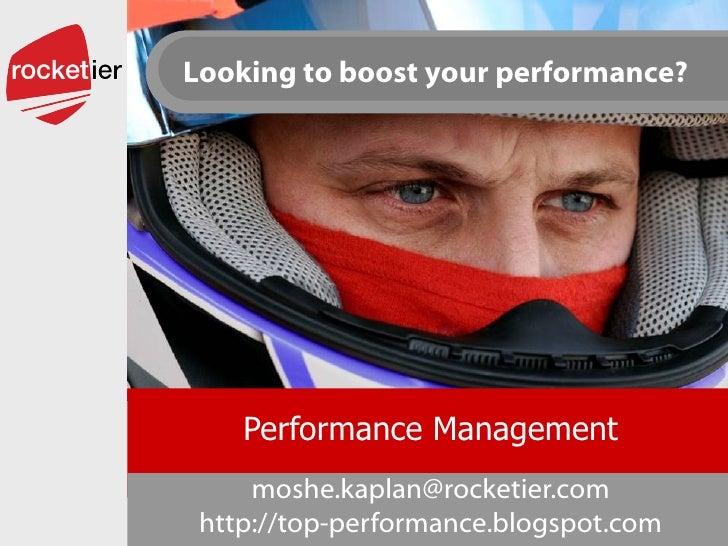 Performance Management [email_address] http://top-performance.blogspot.com