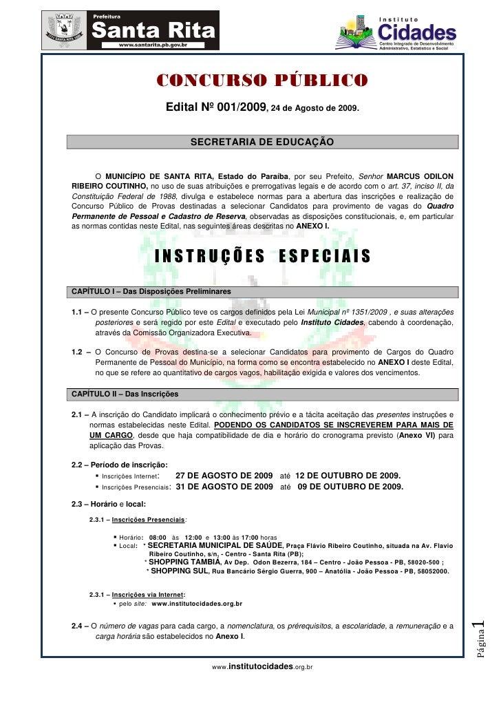 CONCURSO PÚBLICO                                Edital Nº 001/2009, 24 de Agosto de 2009.                                 ...