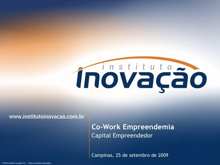 Apresentação sobre Capital Empreendedor - Instituto Inovação