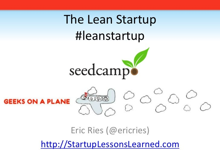 2009 09 21 The Lean Startup Seedcamp Edition