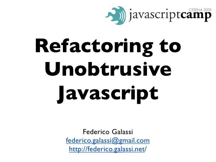 Refactoring to Unobtrusive Javascript