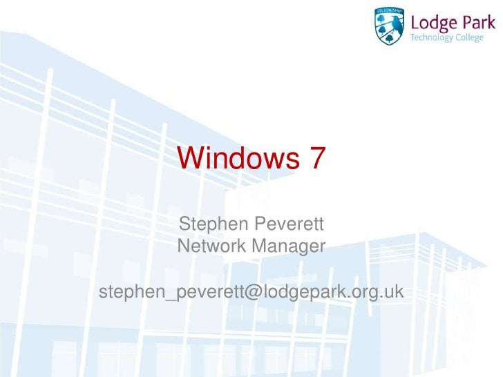 Windows 7 at Lodge Park Technology College
