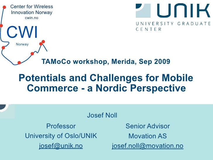 """""""Potentials and Challenges for Mobile Commerce - a Nordic Perspective"""