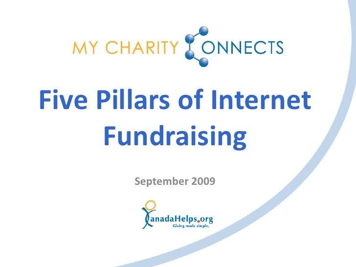 Saskatchewan 2009 - Five Pillars Of Internet Fundraising