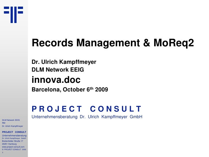 [EN] Records Management & MoReq2 | innova.doc 2009 | Barcelona | Ulrich Kampffmeyer