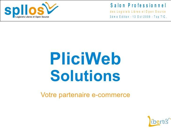 PliciWeb  Solutions Votre partenaire e-commerce
