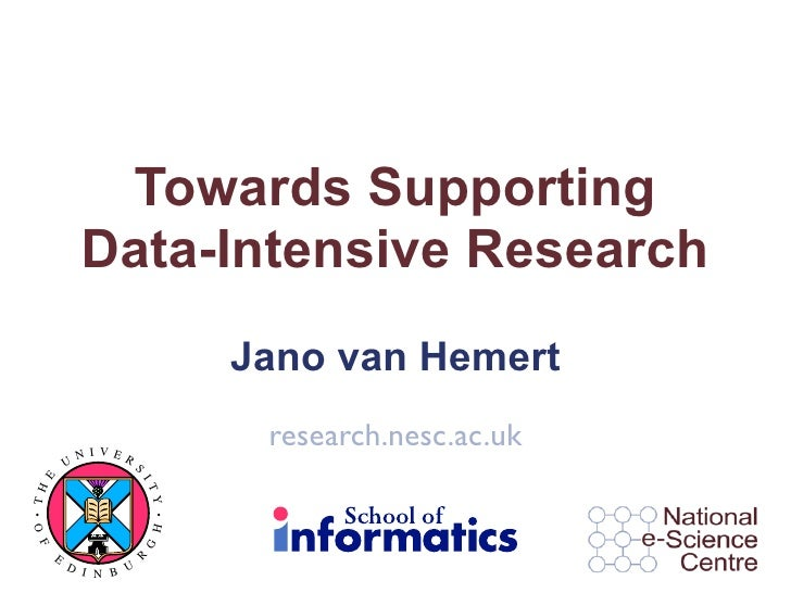 Towards Supporting Data-Intensive Research