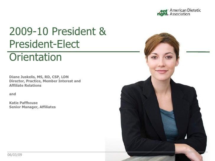 <ul><li>Diane Juskelis, MS, RD, CSP, LDN </li></ul><ul><li>Director, Practice, Member Interest and Affiliate Relations  </...