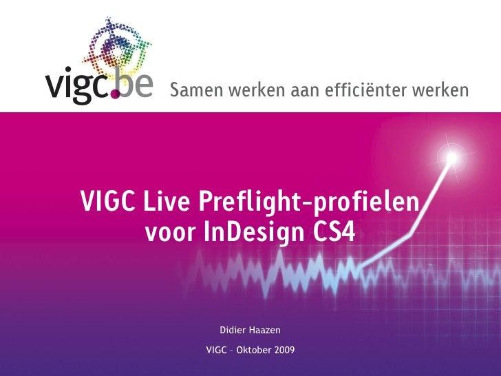 VIGC Live Preflight-profielen voor InDesign CS4 (2009)