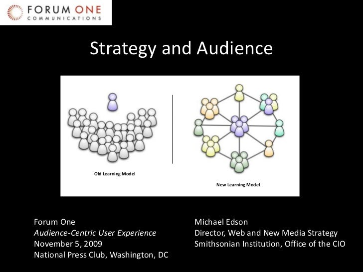 Michael Edson @ Forum One: Strategy and Audience