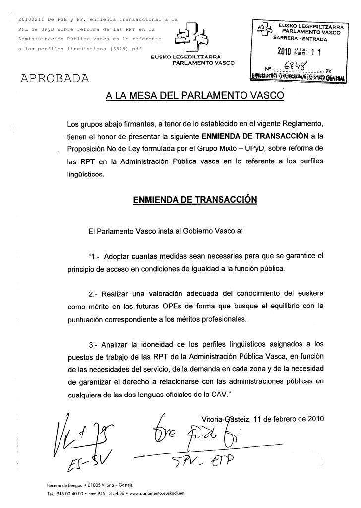20100211 De PSE y PP, enmienda transaccional a laPNL de UPyD sobre reforma de las RPT en laAdministración Pública vasca en...